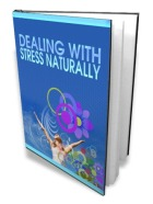 Dealing With Stress Naturally eBook